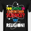 Too Stupid To T-Shirts - Men's T-Shirt