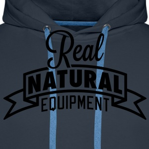 Real Natural Equipment T-Shirts - Men's Premium Hoodie