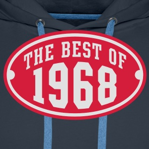 THE BEST OF 1968 2C Birthday Anniversaire Geburtstag T-Shirt RN - Männer Premium Hoodie