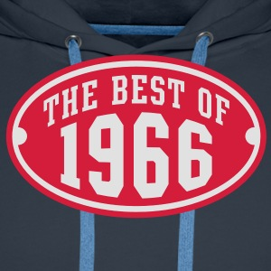 THE BEST OF 1966 2C Birthday Anniversaire Geburtstag T-Shirt RN - Mannen Premium hoodie