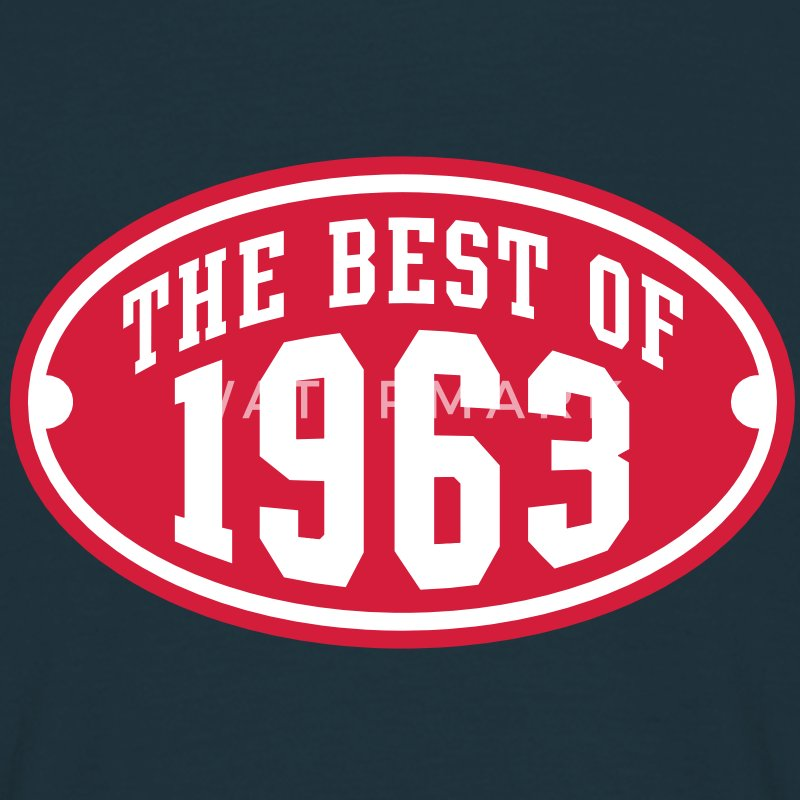THE BEST OF 1963 2C Birthday Anniversaire Geburtstag T-Shirt RN - Men's T-Shirt