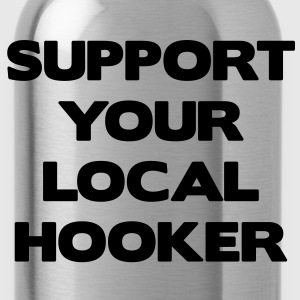 Support Your Local Hooker Sweaters - Drinkfles