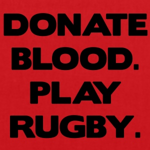 Donate Blood. Play Rugby. Pullover & Hoodies - Stoffbeutel