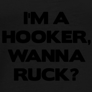I'm a Hooker. Wanna Ruck? Bags  - Men's Premium T-Shirt