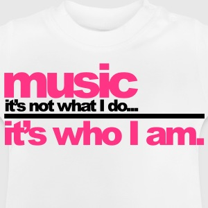Music - Who I am Barnegensere - Baby-T-skjorte