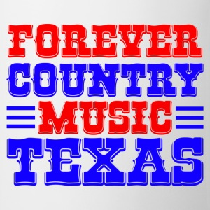 forever country music texas Tassen - Mok