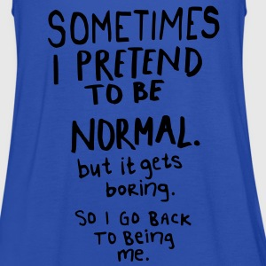 Awesome - Normal is Boring T-Shirts - Women's Tank Top by Bella