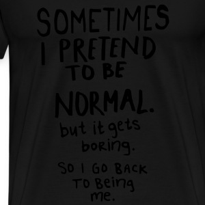 Awesome - Normal is Boring Gensere - Premium T-skjorte for menn