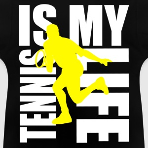 tennis is my life Tröjor - Baby-T-shirt