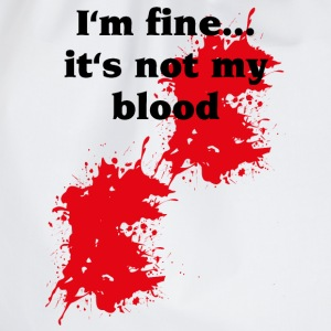 I'm fine...it's not my blood T-skjorter - Gymbag