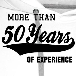 MORE THAN 50 Years OF EXPERIENCE T-Shirt BW - Herre Premium hættetrøje
