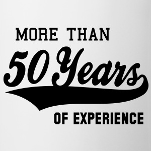 MORE THAN 50 Years OF EXPERIENCE T-Shirt BW - Taza