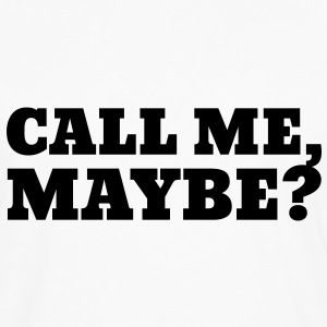 Call Me Maybe Gensere - Premium langermet T-skjorte for menn