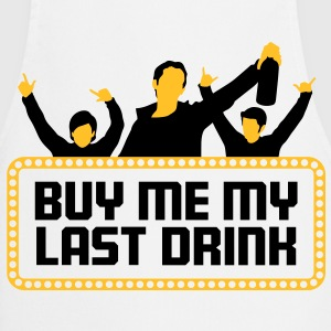 Buy Me My Last Drink 2 (2c)++ Camisetas - Delantal de cocina