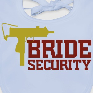 Bride Security 2 (dd)++ Kids' Shirts - Baby Organic Bib