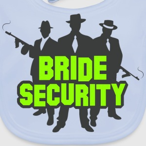 Bride Security 1 (dd)++ Kids' Shirts - Baby Organic Bib