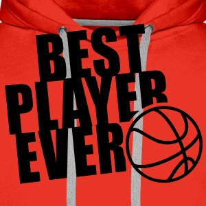 BEST BASKETBALL PLAYER EVER T-Shirt WR - Felpa con cappuccio premium da uomo