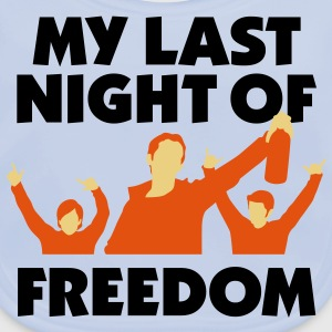 My Last Night Of Freedom 1 (3c)++ Barneskjorter - Baby biosmekke