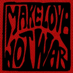 Darkolive/sun Make love not war T-Shirt - Snapback Cap