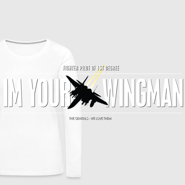 IM YOUR WINGMAN