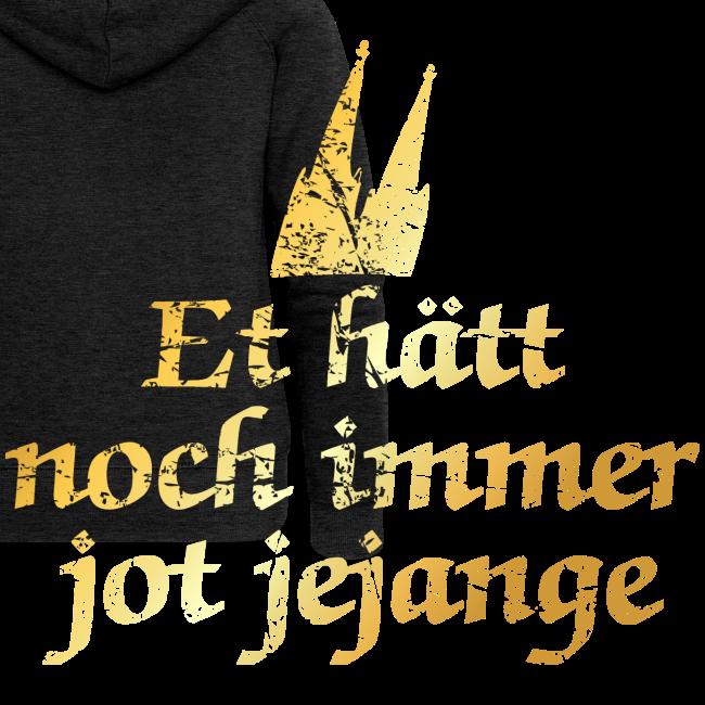 Et hätt noch immer jot jejange (Vintage) Köln Spruch - Kölsche Sprüche