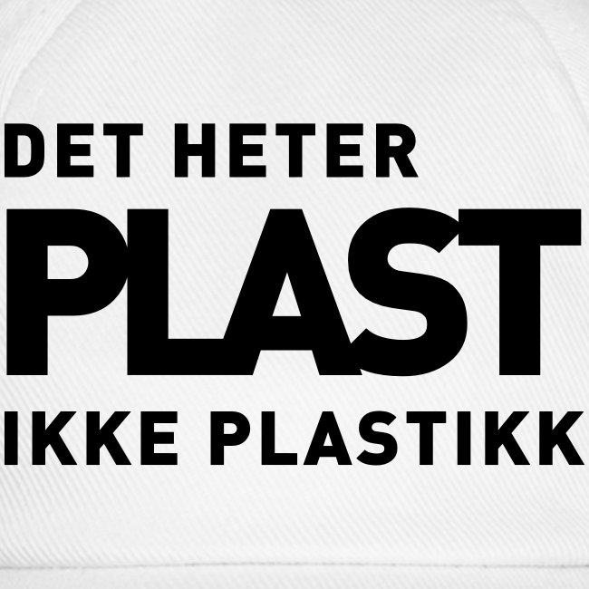 Det heter plast