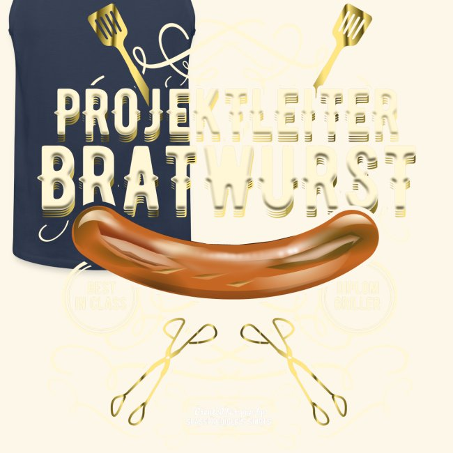 Grill T Shirt Projektleiter Bratwurst