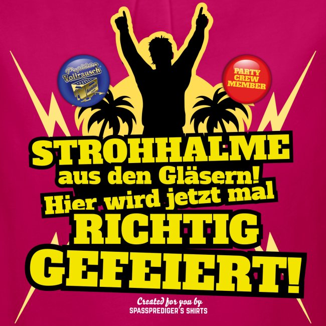 Party Crew T Shirt Strohhalm | Spruch