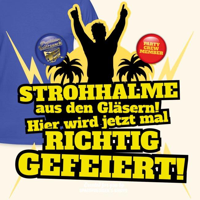 Party Crew T Shirt Strohhalm | Spruch