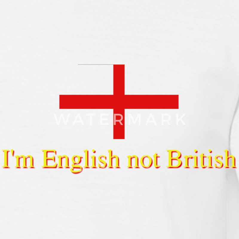 White I'm English not British T-Shirts - Men's T-Shirt