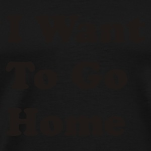 Zwart I Want To Go Home Heren Longsleeves - Mannen Premium T-shirt