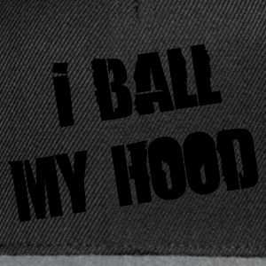 Sort i ball my hood - basketball slogan Sweatshirts - Snapback Cap