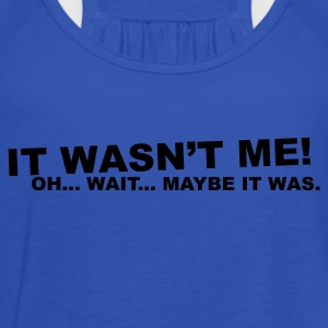 Navy wasn't me! oh.... wait... T-Shirts - Women's Tank Top by Bella