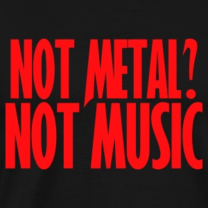 Negro If it's not Metal, it's not Music manga larga hombres - Camiseta premium hombre