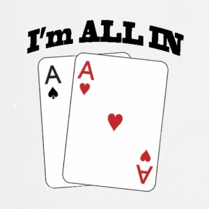 I'm ALL IN t shirt - Esiliina