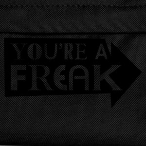 Black You're a Freak T-Shirts - Kids' Backpack