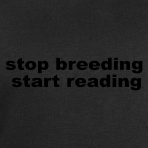 stop breeding, start reading - Men's Sweatshirt by Stanley & Stella