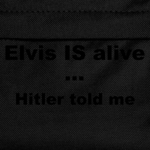 Elvis IS alive,  told me - Kids' Backpack