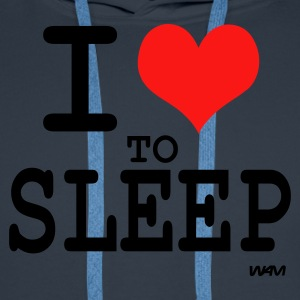 Marine i love to sleep T-shirts (m. courtes) - Sweat-shirt à capuche Premium pour hommes