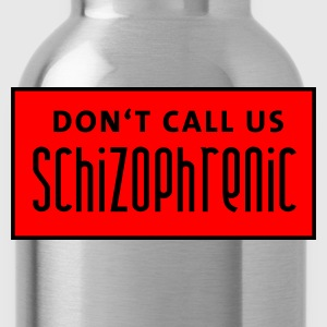 dont_call_us_schizophrenic T-shirts - Vattenflaska