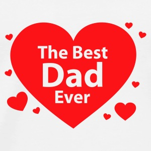 The Best Dad Ever - Männer Premium T-Shirt