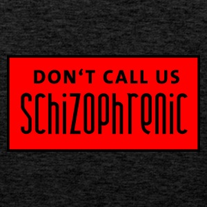 dont_call_us_schizophrenic Gensere - Premium singlet for menn