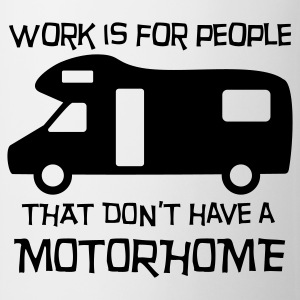 Motorhome - work is for people Buttons - Mug