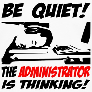 be quiet - the administrator - Männer Premium Langarmshirt