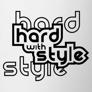 Weiß Hard with style T-Shirts - Tasse