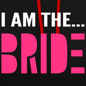 I am the Bride - Hen Party T-Shirt - Contrast Colour Hoodie