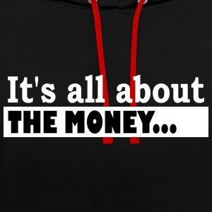 Its all about the Money - Contrast hoodie