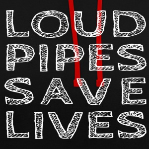Loud Pipes Save Lives - Sweat-shirt contraste
