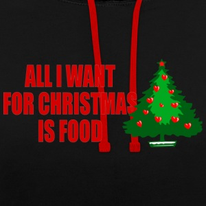 All I Want For Christmas jest pokarmem - Bluza z kapturem z kontrastowymi elementami