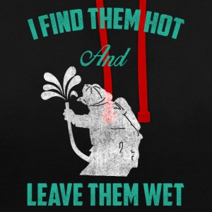 I think they are hot and make them wet - Contrast Colour Hoodie